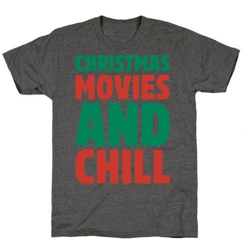 Christmas Movies and Chill Parody White Print T-Shirt