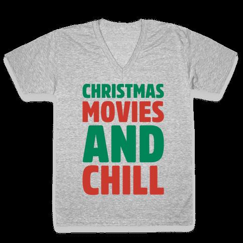 Christmas Movies and Chill Parody White Print V-Neck Tee Shirt