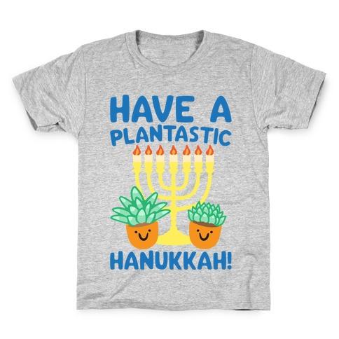 Have A Plantastic Hanukkah Kids T-Shirt