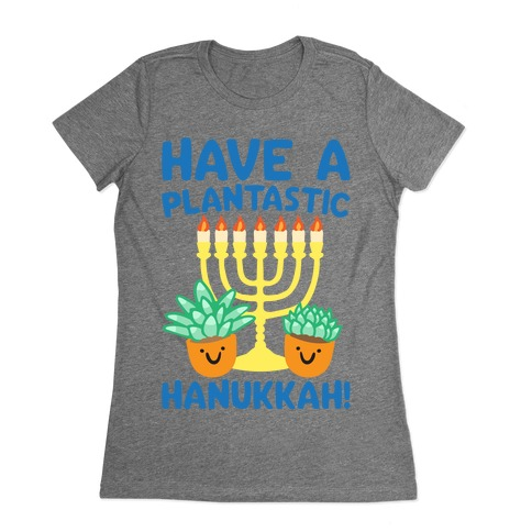 Have A Plantastic Hanukkah Womens T-Shirt