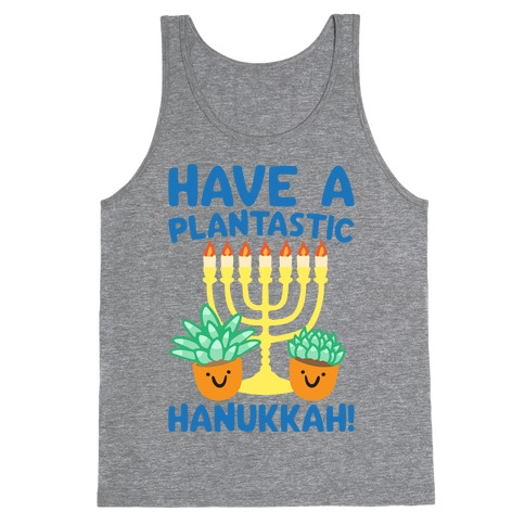 Have A Plantastic Hanukkah Tank Top