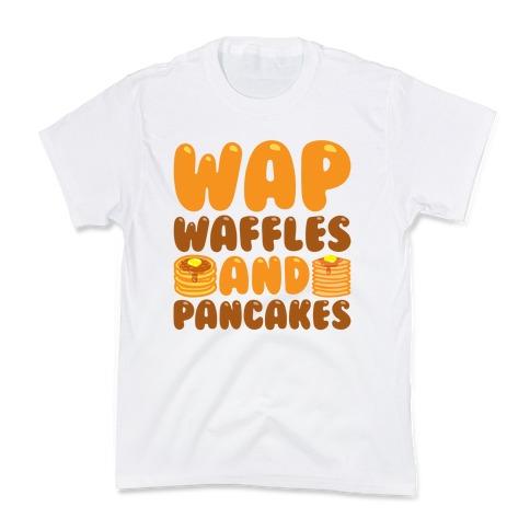 Waffles And Pancakes WAP Parody Kids T-Shirt
