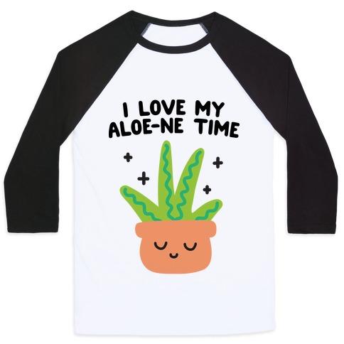 I Love My Aloe-ne Time Baseball Tee
