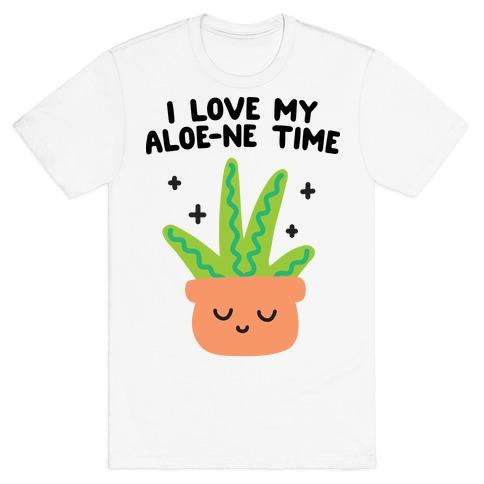 I Love My Aloe-ne Time T-Shirt