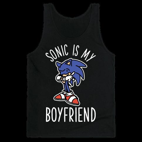 Sonic is my Boyfriend Tank Top