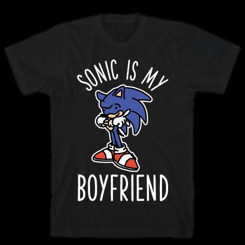Sonic is my Boyfriend Mens T-Shirt