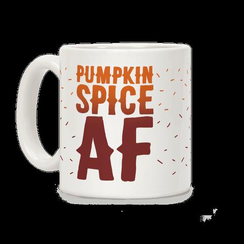 Pumpkin Spice Af Coffee Mug