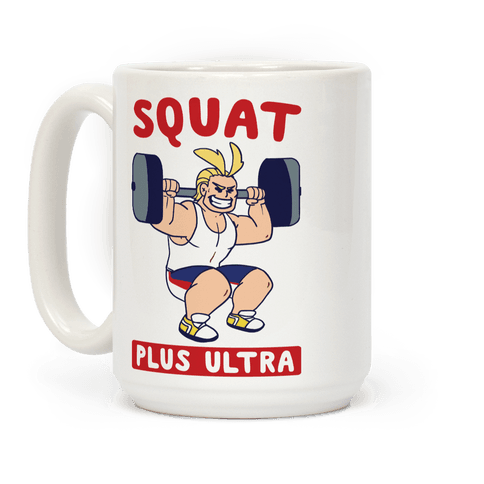 Squat Plus Ultra - All Might Coffee Mug