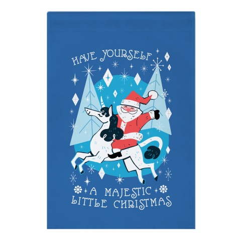 Have Yourself A Majestic Little Christmas Garden Flag
