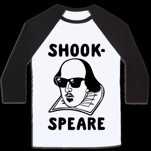 Shook-Speare Shook Shakespeare Parody Baseball Tee