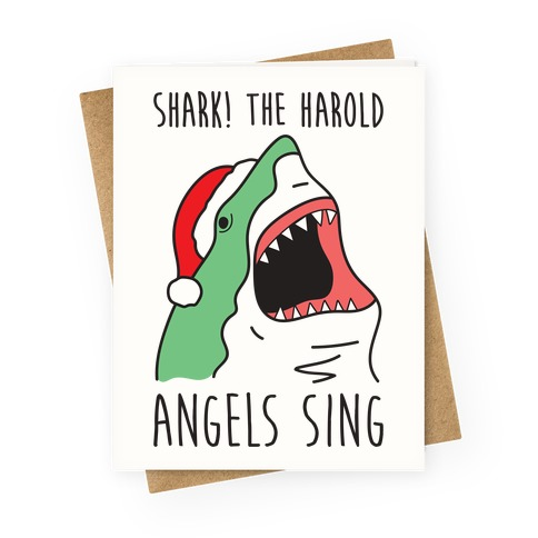 Shark! The Harold Angels Sing Greeting Card