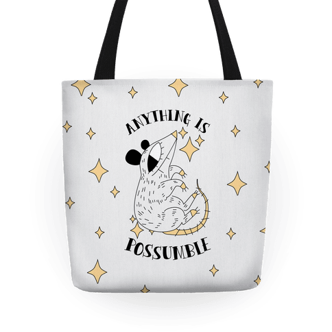 Anything is Possumble  Tote