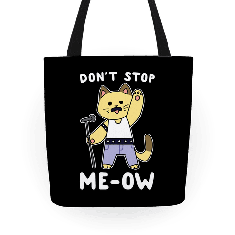 Don't Stop Me-ow Tote