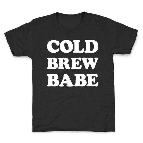 Cold Brew Babe Kids T-Shirt