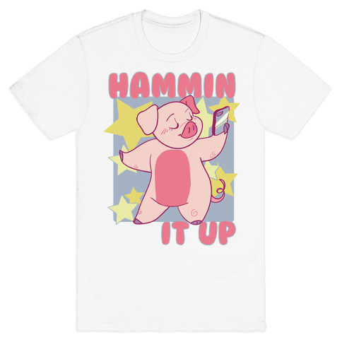 Hammin' It Up  Mens T-Shirt