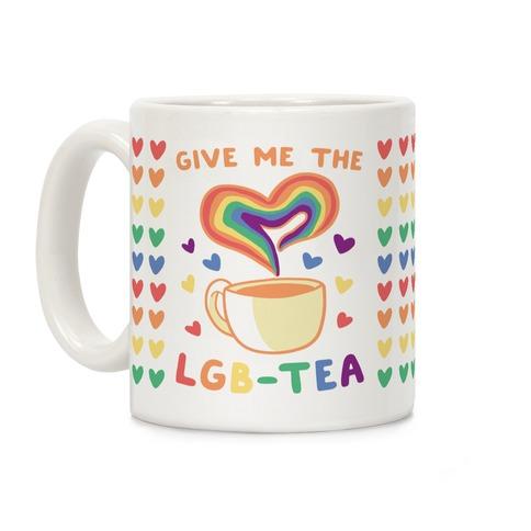 Give Me the LGBTea Coffee Mug