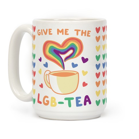 Give Me the LGBTea Coffee Mug