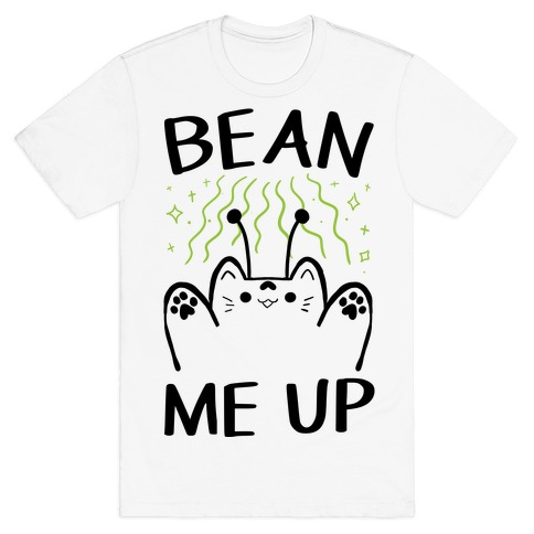 Bean Me Up T-Shirt