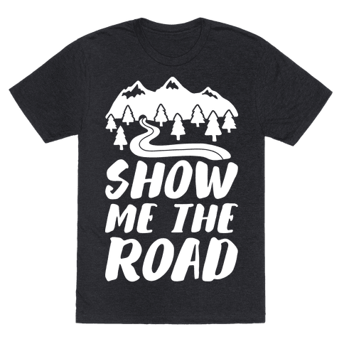 Show Me The Road