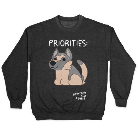 German Shepherd Priorities Pullover
