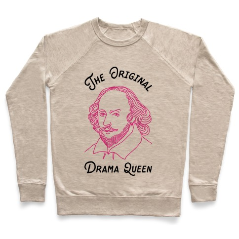 The Original Drama Queen Shakespeare Pullover