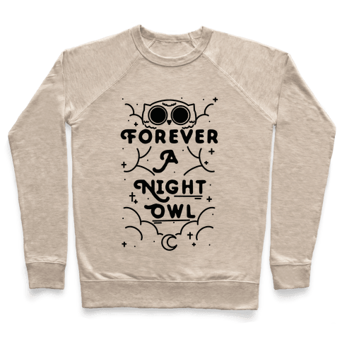 Forever A Night Owl Pullover
