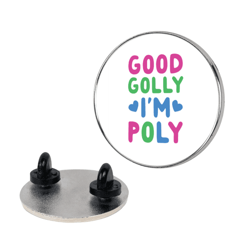 Good Golly, I'm Poly pin