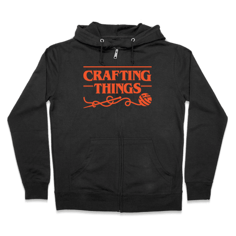 Crafting Things Parody Zip Hoodie