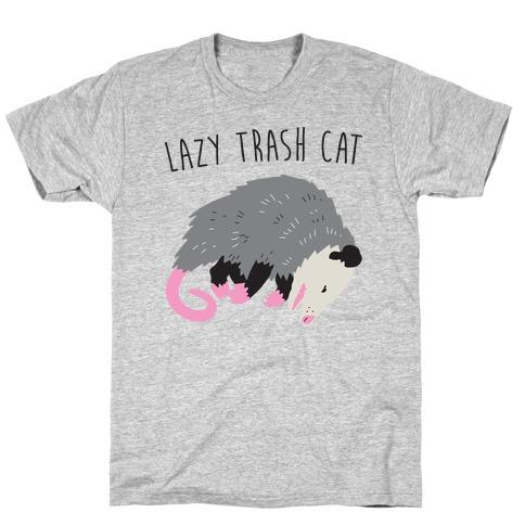 Lazy Trash Cat T-Shirt