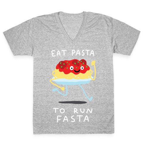 Eat Pasta To Run Fasta V-Neck Tee Shirt