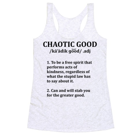 Chaotic Good Definition Racerback Tank Top