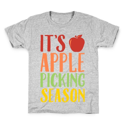 It's Apple Picking Season Kids T-Shirt