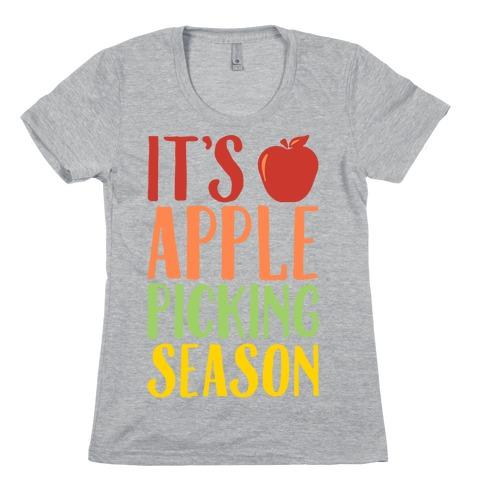 It's Apple Picking Season Womens T-Shirt