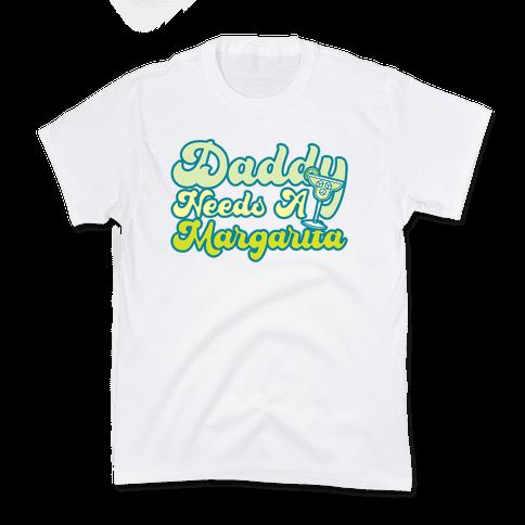 Daddy Needs A Margarita Kids T-Shirt