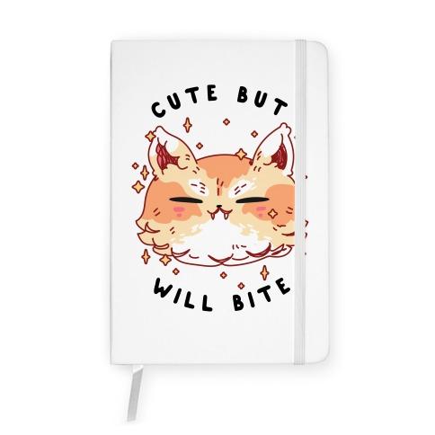 Cute But Will Bite Notebook