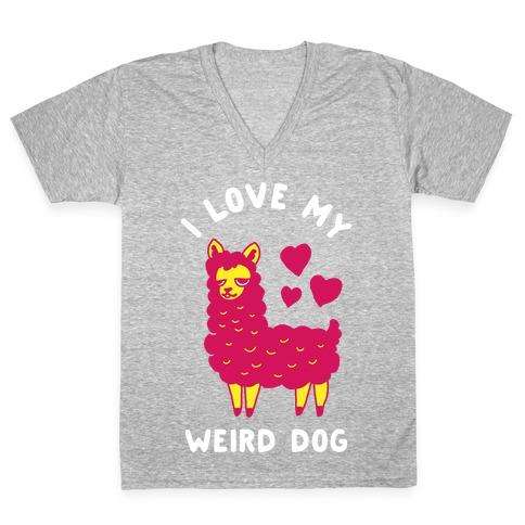 I Love My Weird Dog V-Neck Tee Shirt