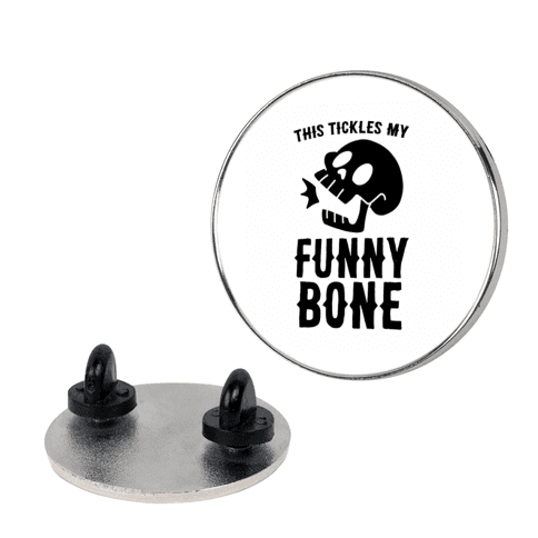 This Tickles My Funny Bone pin