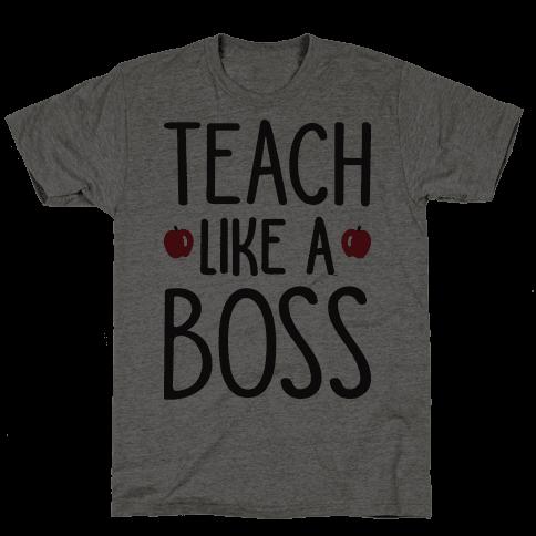 Teach Like A Boss