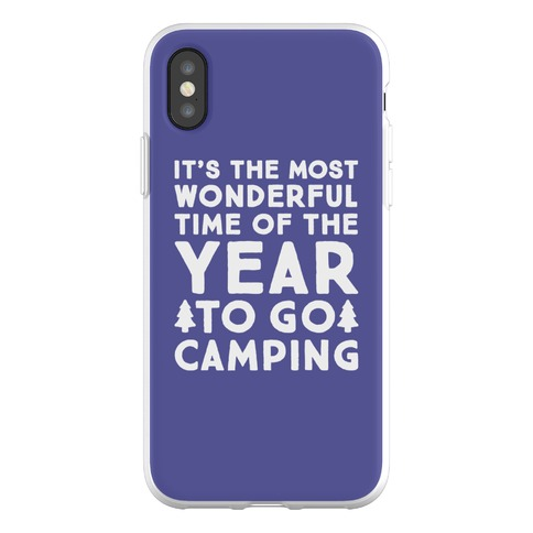 It's The Most Wonderful Time of The Year To Go Camping Phone Flexi-Case