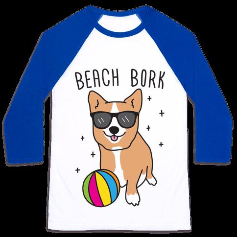 Beach Bork Corgi Baseball Tee