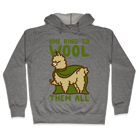 One Ring To Wool Them All Parody Hooded Sweatshirt