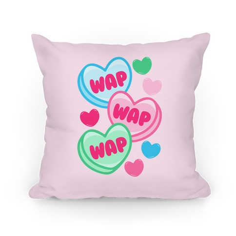 WAP WAP WAP Candy Hearts Parody Pillow