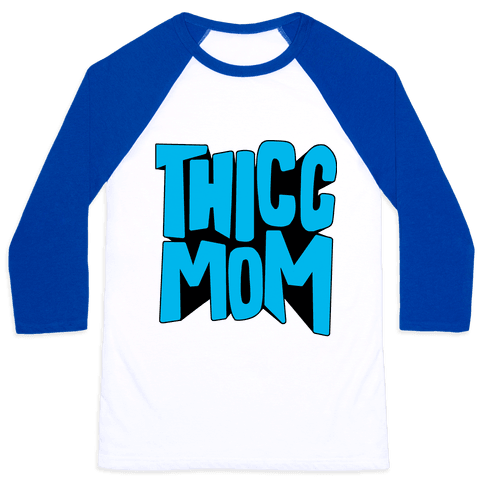 Thicc Mom Baseball Tee