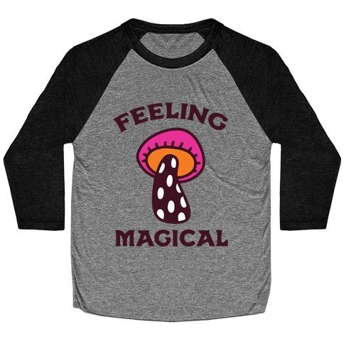 Feeling Magical (Mushroom) Baseball Tee