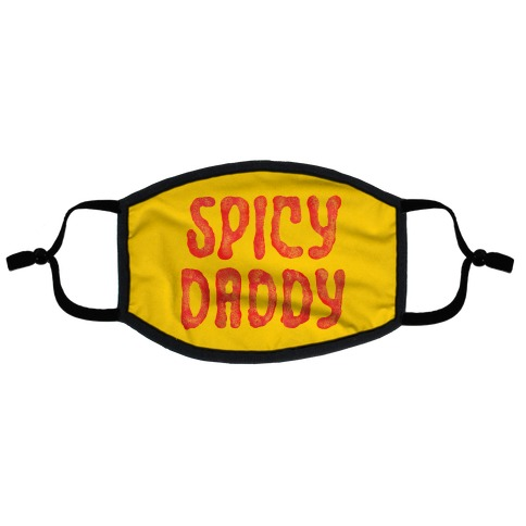 Spicy Daddy Flat Face Mask