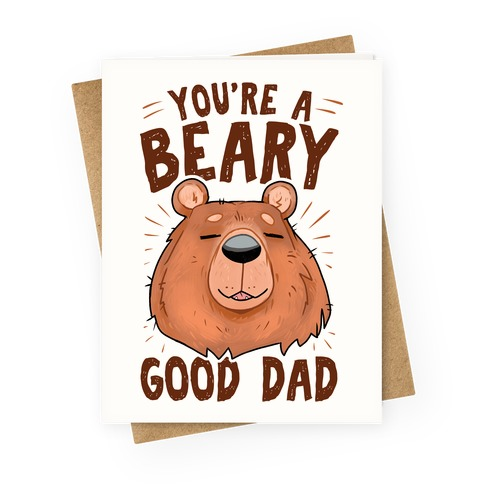 Beary Good Dad Greeting Card