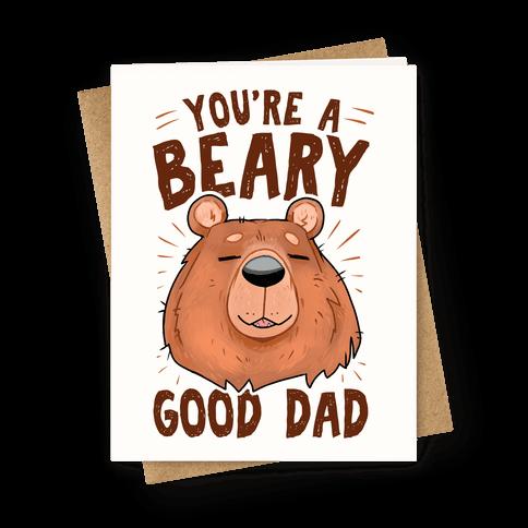 Beary Good Dad Greeting Card