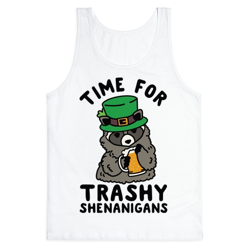 Time For Trashy Shenanigans Racoon Tank Top