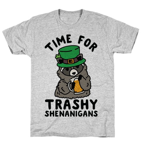 Time For Trashy Shenanigans Racoon T-Shirt