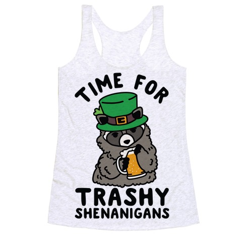 Time For Trashy Shenanigans Racoon Racerback Tank Top